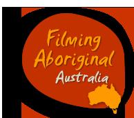 Filming Aboriginal Australia